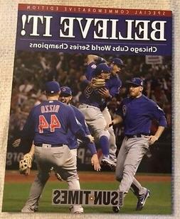 "Chicago Cubs ""Believe It"" Commemorative Book World Series Ch"