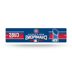 Chicago Cubs World Series 2016 Champions MLB Street Wall Sig
