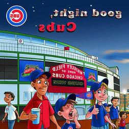 GOOD NIGHT, CHICAGO CUBS ~ Youth Kids Bedtime Story Hardback